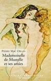 Pierre Mac Orlan - Mademoiselle de Mustelle et ses amies - Roman pervers d'une fillette élégante et vicieuse.
