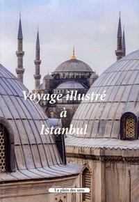 Pierre Macaire - Voyage illustré à Istanbul.
