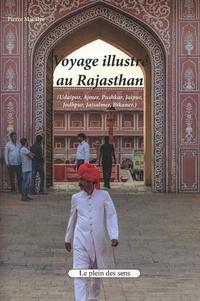 Pierre Macaire - Voyage illustré au Rajasthan.