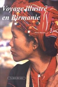 Pierre Macaire - Voyage illustré en Birmanie.