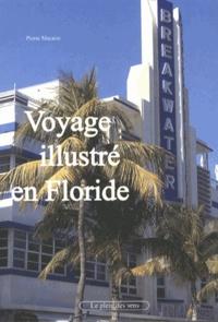 Pierre Macaire - Voyage illustré en Floride.