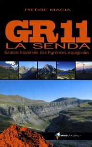 Pierre Macia - GR11 La Senda - Grande traversée des Pyrénées espagnoles.