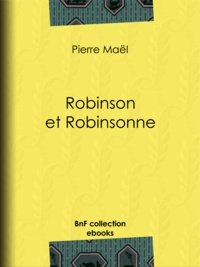 Pierre Maël - Robinson et Robinsonne.