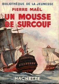Pierre Maël - Un mousse de Surcouf.