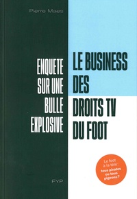 Pierre Maes - Le business des droits TV du foot.