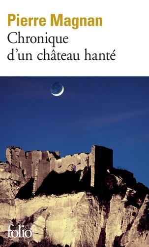 Chronique d'un château hanté - Format ePub - 9782072408182 - 7,99 €