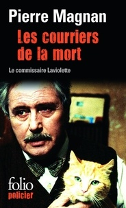 Pierre Magnan - Les courriers de la mort - Une enquête du commissaire Laviolette.