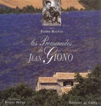 Pierre Magnan - Les promenades de Jean Giono.