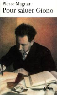 Pierre Magnan - Pour saluer Giono.
