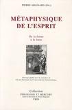 Pierre Magnard - Métaphysique de l'esprit - Actes du colloque tenu en Sorbonne les 17-18-19 novembre 1995.
