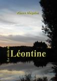 Pierre Magolen - Le siècle de Léontine.