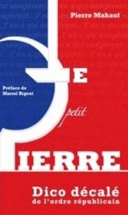 Pierre Mahaut - Le petit Pierre.