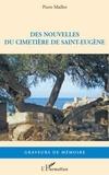 Pierre Maillot - Des nouvelles du cimetière de Saint-Eugène.