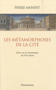 Deedr.fr Les métamorphoses de la cité - Essai sur la dynamique de l'Occident Image