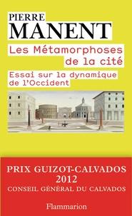 Histoiresdenlire.be Les métamorphoses de la cité - Essai sur la dynamique de l'Occident Image