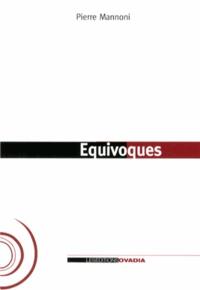 Pierre Mannoni - Equivoques.