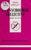 Pierre Mannoni - La psychologie collective.