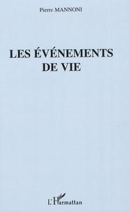 Pierre Mannoni - Les événements de vie.