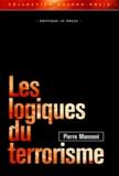 Pierre Mannoni - Les logiques du terrorisme.
