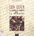 Pierre Marambaud - Les Lucs : la Vendée, la Terreur et la mémoire.