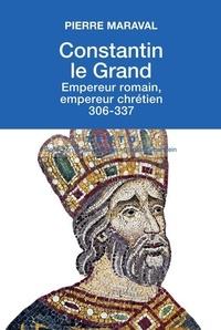 Deedr.fr Constantin le Grand - Empereur romain, empereur chrétien (306-337) Image