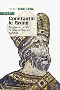 Accentsonline.fr Constantin le Grand - Empereur romain, empereur chrétien 306-337 Image