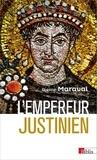 Pierre Maraval - L'empereur Justinien.