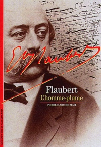 Flaubert. Lhomme-plume.pdf