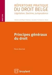Pierre Marchal - Principes généraux du droit.