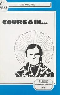 Pierre Marchand et Pierre Garnier - Courgain.