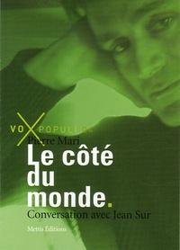 Pierre Mari et Jean Sur - Le côté du monde.