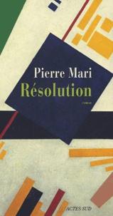 Pierre Mari - Résolution.