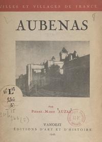 Pierre-Marie Auzas et  Collectif - Aubenas.