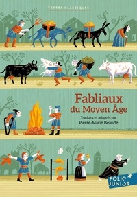 Pierre-Marie Beaude - Fabliaux du Moyen-Age.