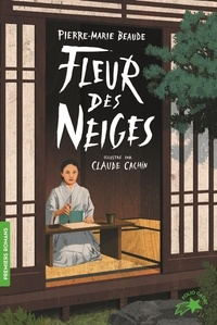 Pierre-Marie Beaude et Claude Cachin - Fleur des neiges.