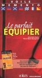 Pierre-Marie Bourguinat et Jean-Louis Guéry - Le parfait skipper - Le parfait équipier.
