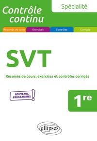 Pierre-Marie Bourlon - Spécialité SVT 1re - Résumés de cours, exercices et contôles corrigés.