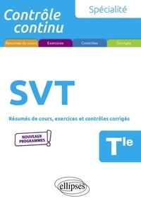 Pierre-Marie Bourlon - Spécialité SVT Tle - Résumés de cours, exercices et contrôles corrigés.