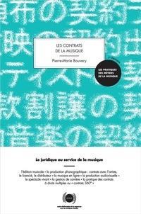 Librairie téléchargement gratuit Les contrats de la musique  - Le juridique au service de la musique par Pierre-Marie Bouvery (French Edition)