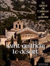 Pierre-Marie Carré - Saint-Guilhem-le-Désert - La grâce de l'abbaye de Gellone.