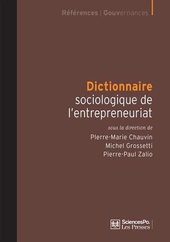 Dictionnaire sociologique de l'entrepreneuriat