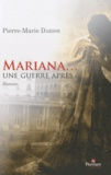Pierre-Marie Darsse - Mariana... - Une guerre après.
