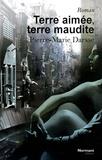 Pierre-Marie Darsse - Terre aimée, terre maudite.