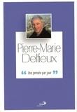 Pierre-Marie Delfieux - Pierre-Marie Delfieux - Une pensée par jour.