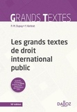 Pierre-Marie Dupuy et Yann Kerbrat - Les grands textes de droit international public.