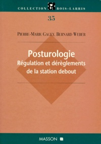 POSTUROLOGIE REGULATION ET DEREGLEMENTS DE LA STATION DEBOUT. Tome 35.pdf