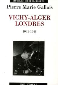 Vichy-Alger-Londres - 1941-1943.pdf