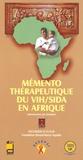 Pierre-Marie Girard et Serge-Paul Eholié - Mémento thérapeutique du VIH/SIDA en Afrique 2005.