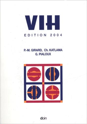 Pierre-Marie Girard et Christine Katlama - VIH.