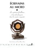 Pierre-Marie Héron - Ecrivains au micro - Les entretiens-feuilletons à la radio française dans les années cinquante.